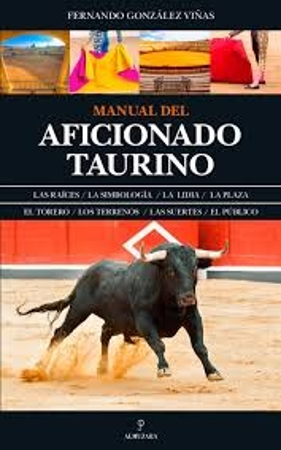45926-MANUAL-DEL-AFICIONADO-TAURINO-9788416776481