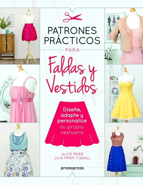 83167-PATRONES-PRACTICOS-PARA-FALDAS-Y-VESTIDOS-9788416851539