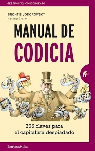 88413-MANUAL-DE-CODICIA-365-CLAVES-PARA-EL-CAPITALISTA-DESPIADADO-9788416997138