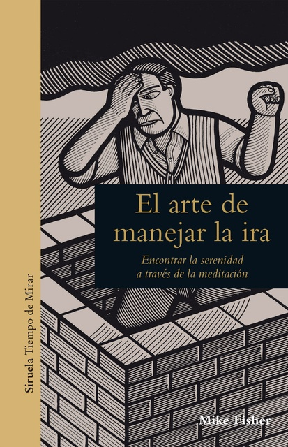 91478-EL-ARTE-DE-MANEJAR-LA-IRA-9788417308209