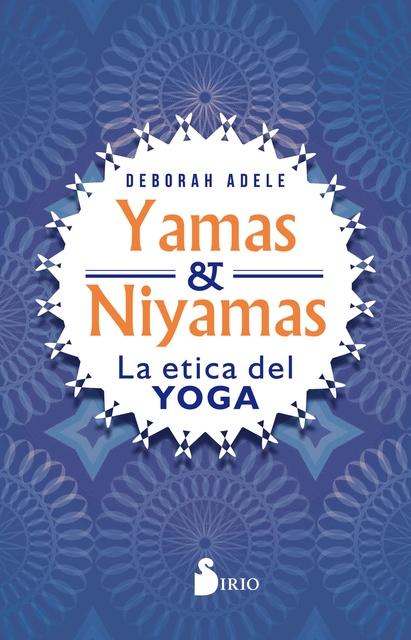 90212-YAMAS-Y-NIYAMAS-LA-ETICA-DEL-YOGA-9788417399566