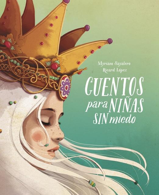 94118-CUENTOS-PARA-NINAS-SIN-MIEDO-9788417605049