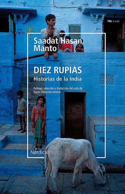 94979-DIEZ-RUPIAS-HISTORIAS-DE-LA-INDIA-9788417651190