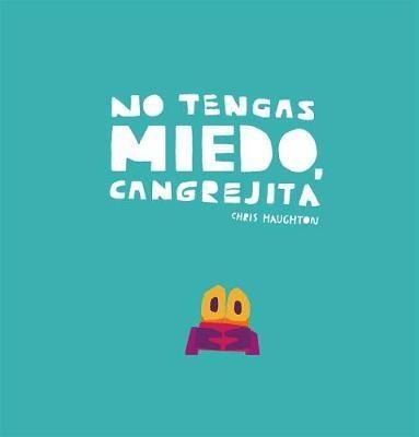 91889-NO-TENGAS-MIEDO-CANGREJITA-9788417673192