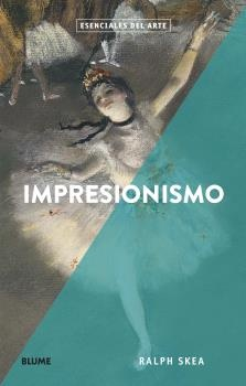 90011-IMPRESIONISMO-ESENCIALES-DEL-ARTE-9788417757281
