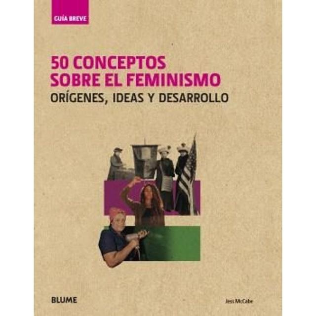 89992-50-CONCEPTOS-SOBRE-EL-FEMINISMO-GUIA-BREVE-9788417757403