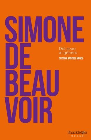 90931-SIMONE-DE-BEAUVOIR-DEL-SEXO-AL-GENERO-9788417822019
