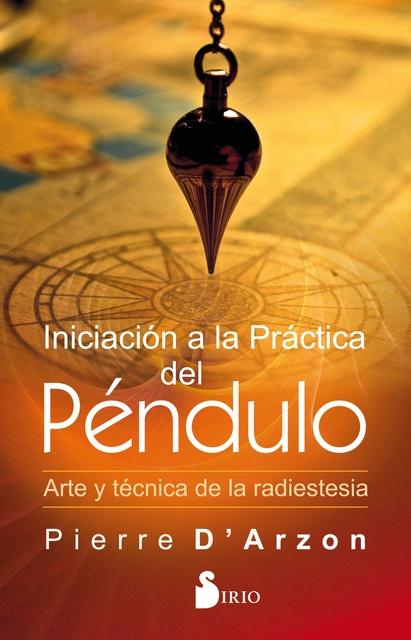 91933-INICIACION-A-LA-PRACTICA-DEL-PENDULO-9788418000003