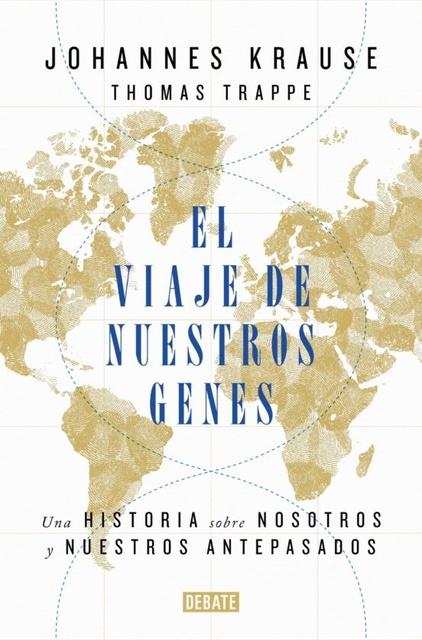 97842-EL-VIAJE-DE-NUESTROS-GENES-9788418006685