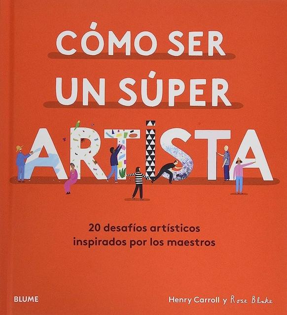 96770-COMO-SER-UN-SUPER-ARTISTA-9788418075490