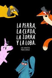 96507-PERRA-LA-CERDA-LA-ZORRA-Y-LA-LOBA-LA-9788418133572
