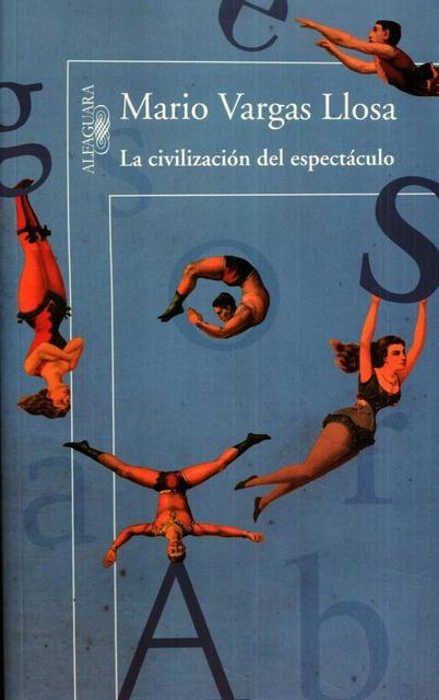 60037-LA-CIVILIZACION-DEL-ESPECTACULO-9788420411484