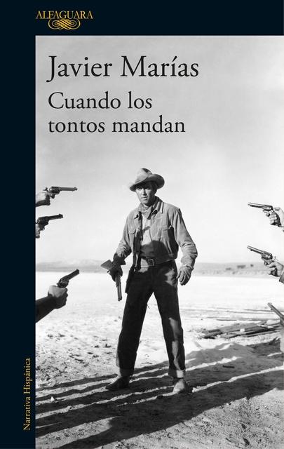 52238-CUANDO-LOS-TONTOS-MANDAN-9788420432311