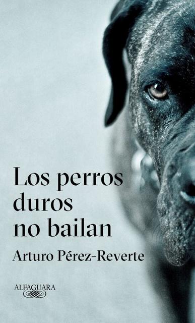 57317-LOS-PERROS-DUROS-NO-BAILAN-9788420432694