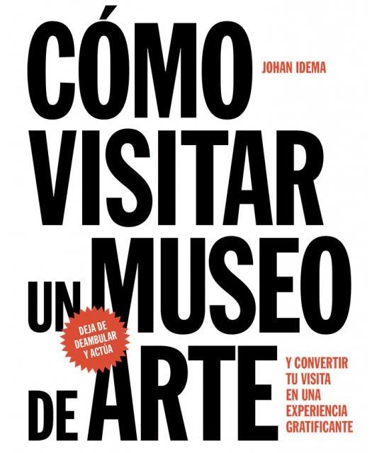 93775-COMO-VISITAR-UN-MUSEO-DE-ARTE-9788425229367
