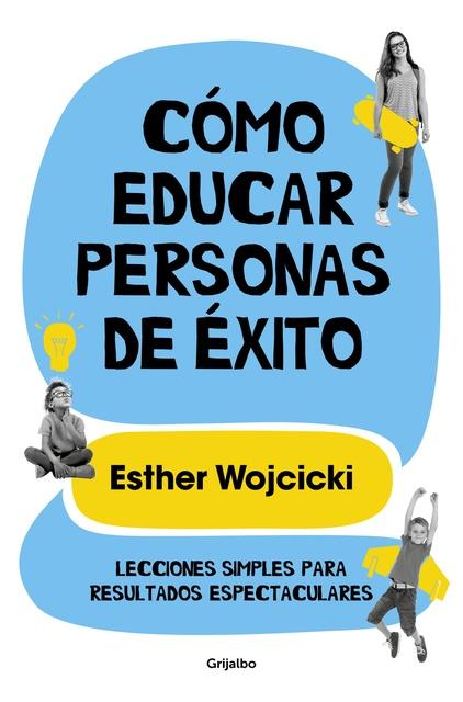 94231-COMO-EDUCAR-PERSONAS-DE-EXITO-9788425356346