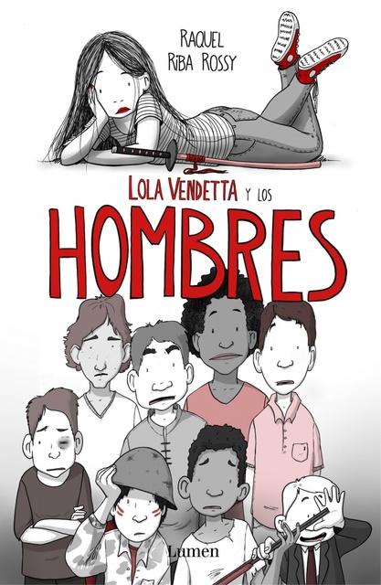 88157-LOLA-VENDETTA-Y-LOS-HOMBRES-9788426406033