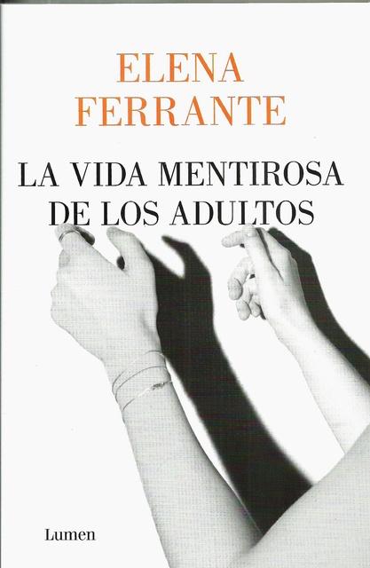 98742-LA-VIDA-MENTIROSA-DE-LOS-ADULTOS-9788426408341