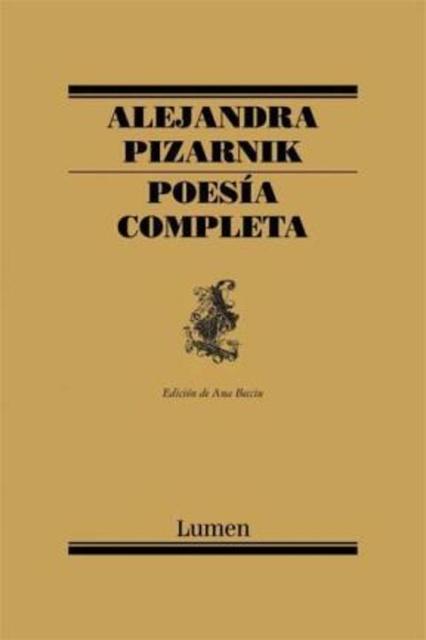 54372-POESIA-COMPLETA-ALEJANDRA-PIZARNIK-9788426428257