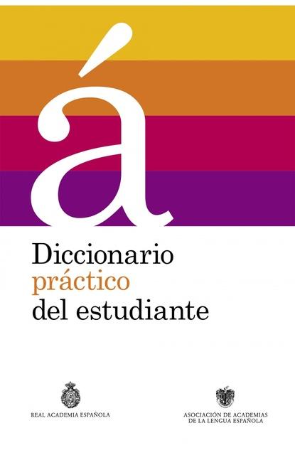 57966-DICCIONARIO-PRACTICO-DEL-ESTUDIANTE-9788430699537