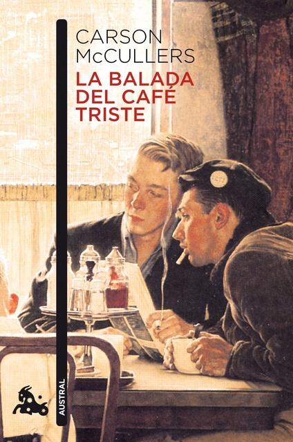 49238-LA-BALADA-DEL-CAFE-TRISTE-9788432248276