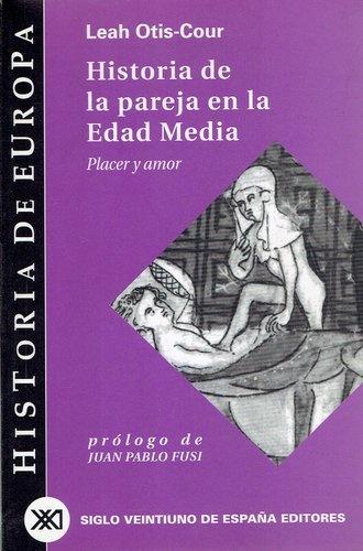 79624-HISTORIA-DE-LA-PAREJA-EN-LA-EDAD-MEDIA-9788432310546