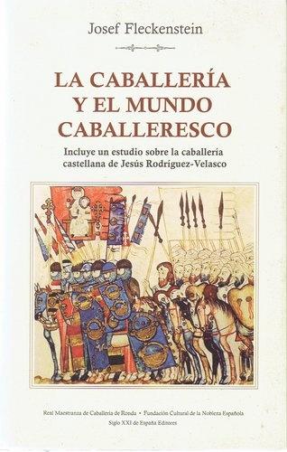 79737-LA-CABALLERIA-Y-EL-MUNDO-CABALLERESCO-9788432312229