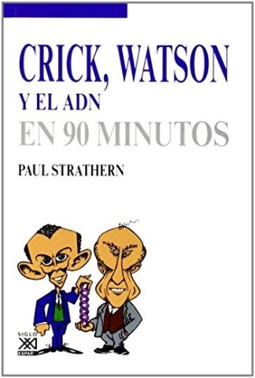 79827-WATSON-Y-EL-ADN-EN-90-MINUTOS-CRICK-9788432316753
