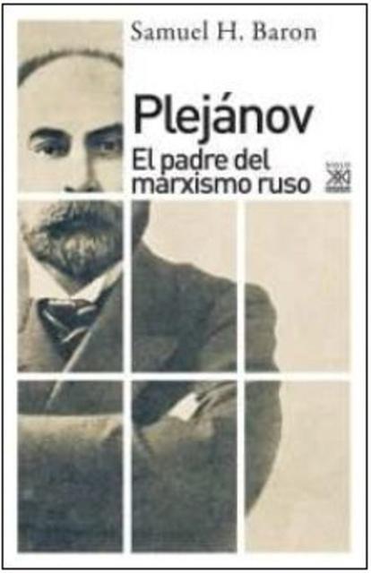 78914-PLEJANOV-EL-PADRE-DEL-MARXISMO-RUSO-9788432318122