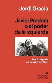 91251-JAVIER-PRADERA-O-EL-PODER-DE-LA-IZQUIERDA-9788433964397