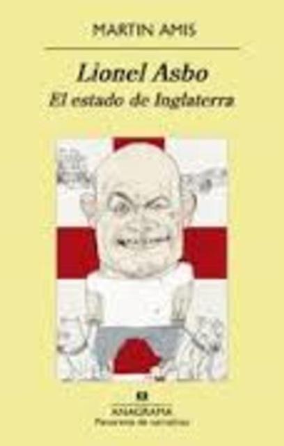 29870-LIONEL-ASBO-EL-ESTADO-DE-INGLATERRA-9788433978806