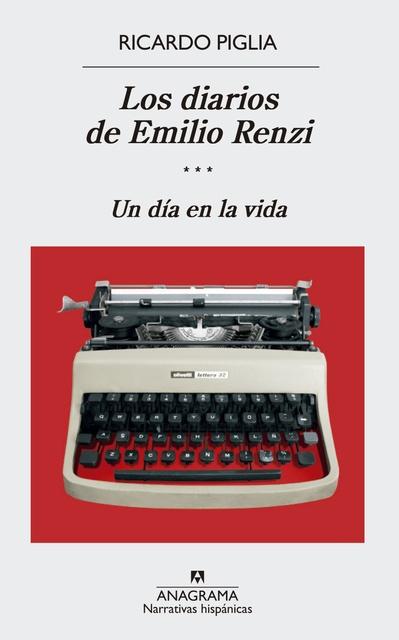 35660-LOS-UN-DIA-EN-LA-VIDA-DIARIOS-DE-EMILIO-RIENZI-III-9788433998422