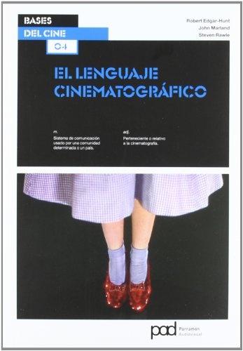 62638-BASES-DEL-CINE-EL-LENGUAJE-CINEMATOGRAFICO-9788434237803