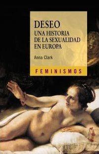 83796-DESEO-UNA-HISTORIA-DE-LA-SEXUALIDAD-EN-EUROPA-9788437626871