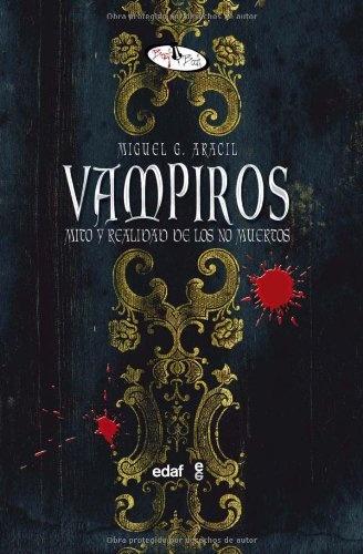 32530-VAMPIROS-MITO-Y-REALIDAD-DE-LOS-NO-MUERTOS-9788441421622