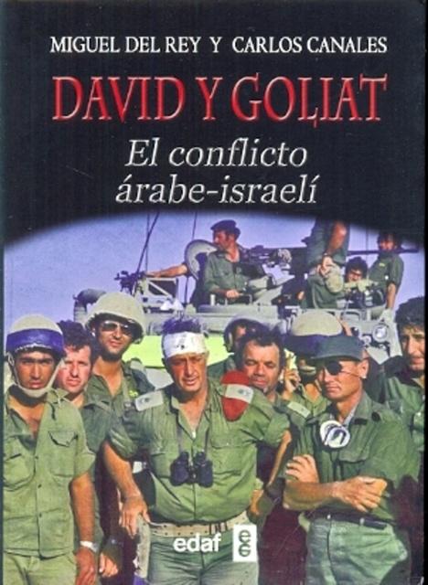 31109-DAVID-Y-GOLIAT-EL-CONFLICTO-ARABE-ISRAELI-9788441433571