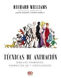 90721-ANIMACION-3D-Y-VIDEOJUEGOS-TECNICAS-DE-ANIMACION-DIBUJOS-ANIMADOS-9788441541139