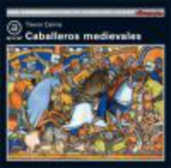 79903-CABALLEROS-MEDIEVALES-9788446002284