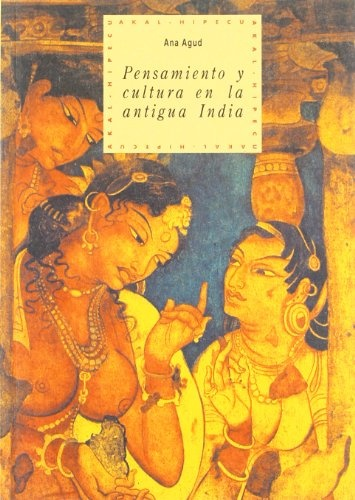 79965-PENSAMIENTO-Y-CULTURA-EN-ANTIGUA-INDIA-9788446005438