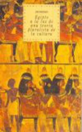 79967-EGIPTO-A-LA-LUZ-DE-UNA-TEORIA-PLURALISTA-9788446005452