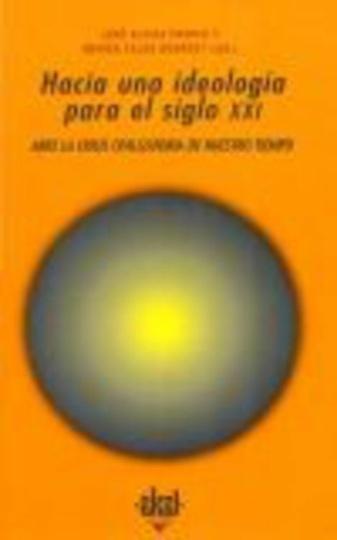80053-HACIA-UNA-IDEOLOGIA-PARA-EL-SIGLO-XXI-9788446009764