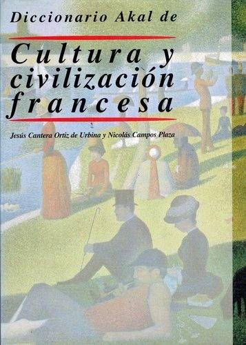 78363-DICCIONARIO-AKAL-DE-CULTURA-Y-CIVILIZACION-FRANCESA-9788446012023
