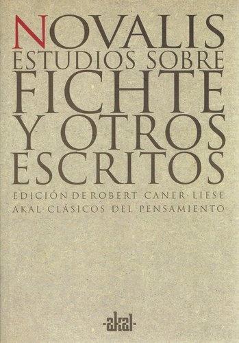 78399-ESTUDIOS-SOBRE-FICHTE-Y-OTROS-ESCRITOS-9788446012047