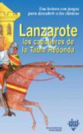 78545-LANZAROTE-LOS-CABALLEROS-DE-LA-TABLA-REDONDA-9788446013242