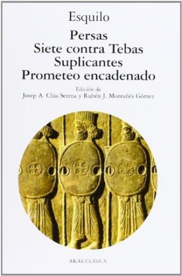 78982-PERSAS-SIETE-CONTRA-TEBAS-SUPLICANTES-PROMETEO-ENCADENADO-9788446018087