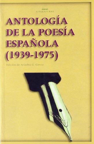 78564-ANTOLOGIA-DE-LA-POESIA-ESPANOLA-1939-1975-9788446020219