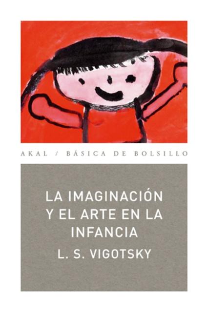 79220-LA-IMAGINACION-Y-EL-ARTE-DE-LA-INFANCIA-9788446020837