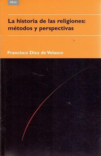 79714-HISTORIA-DE-LAS-RELIGIONES-METODOS-Y-PERSPECTIVAS-9788446023050