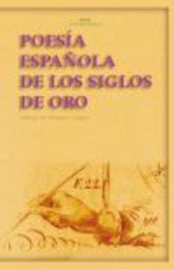 79630-POESIA-ESPANOLA-DE-LOS-SIGLOS-DE-ORO-9788446024279