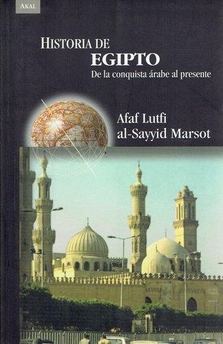 79626-HISTORIA-DE-EGIPTO-DE-LA-CONQUISTA-ARABE-AL-PRESENTE-9788446024347